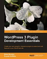 WordPress 3 Plugin Development Essentials
